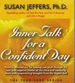 Inner Talk for a Confident Day : Fear-Less Series - Susan Jeffers