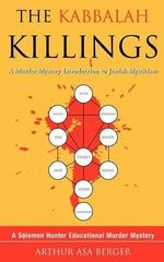 The Kabbalah Killings - Dr Arthur Asa Berger