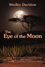 The Eye of the Moon - Shelley Davidow
