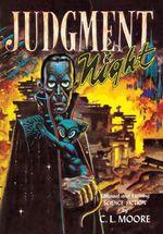 Judgment Night - C L Moore