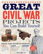 Great Civil War Projects You Can Build Yourself - Maxine Anderson