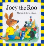 Joey the Roo - Marion Isham