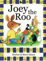 Joey the Roo : Large Edition - Marion Isham