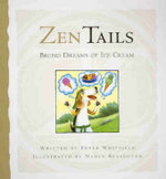 Bruno Dreams of Ice Cream : Zen Tails - Peter Whitfield