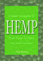 Modern Introduction to Hemp : Food and Fibre: Past, Present and Future