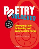Poetry Unlocked : Developing Skills for Reading and Understanding Poetry - Elaine Hamilton