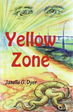 Yellow Zone - Janelle G. Dyer