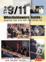 9/11 Whistleblowers : Ripping the Lid Off the Cover-up