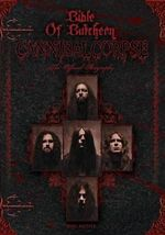 Bible of Butchery : Cannibal Corpse: The Official Biography - Joel McIver