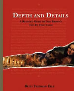 Depth and Details - A Reader's Guide to Dan Brown's the Da Vinci Code - Betsy Eble