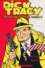 Dick Tracy : The Collins Casefiles : Volume 3 - Max Allan Collins