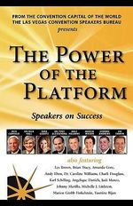 The Power of the Platform : Speakers on Success - Jack Canfield