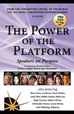 The Power of the Platform : Speakers on Purpose - Jack Canfield