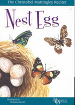 Nest Egg : A Clutch of Poems - Christobel Mattingley