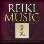 Reiki Music : Subliminal Mantras v. 1 - Martine Salerno