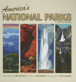 America's National Parks : A Pop-Up Book - Don Compton