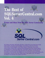 The Best of SQLServerCentral.com Vol. 4 : The Long March of Seargeant Bob Slaughter - Alex Grinberg