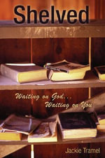Shelved : Waiting on God Waiting on You - Jackie Tramel