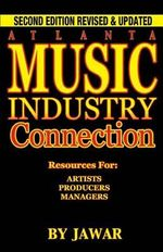Atlanta Music Industry Connection : Resources for Artists, Producers, Managers - Ja War