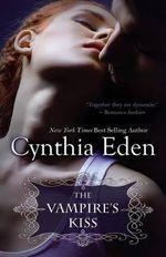 The Vampire's Kiss - Cynthia Eden