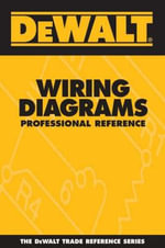Dewalt Wiring Diagrams Professional Reference : Professional Reference - Paul Rosenberg