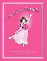 Princess Batilda - Sharon K Riddle