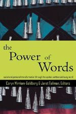 The Power of Words : A Transformative Language Arts Reader