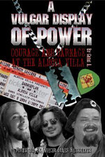 A Vulgar Display of Power : Courage and Carnage at the Alrosa Villa - Chris Arnold