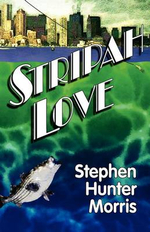 Stripah Love - Stephen Hunter Morris