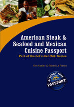 American Steak, Seafood and Mexican Cuisine Passport : Part of the Award Winning Let's Eat Out! Series - Kim Koeller
