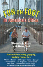 Fun on Foot in America's Cities : Protecting Employees and Assets in Volatile Region... - Warwick Ford