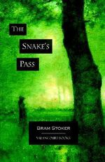 The Snake's Pass - Bram Stoker
