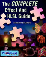 The COMPLETE Effect and HLSL Guide - St-Laurent Sebastien