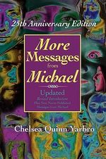 More Messages From Michael : 25th Anniversary Edition - Chelsea Quinn Yarbro