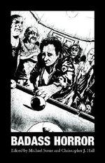 Badass Horror - Michael Hemmingson