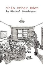 This Other Eden - Michael Hemmingson