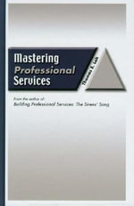 Mastering Professional Services - Thomas E. Lah