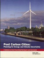 Post Carbon Cities : Planning for Energy and Climate Uncertainty - D. Lerch