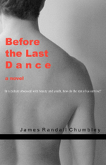 Before the Last Dance - James Randall Chumbley