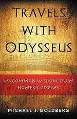 Travels with Odysseus - Dr. Michael J Goldberg
