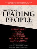The Way of Leading People : Unlocking Your Integral Leadership Skills with the Tao Te Ching - Patrick J Warneka