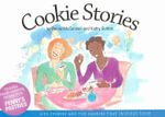 Cookie Stories : Life Stories And the Cookies That Inspired Them - Penny Mcconnell
