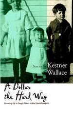 A Dollar the Hard Way - Kestner Wallace