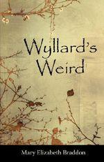 Wyllard's Weird - Mary Elizabeth Braddon