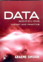 Data Modeling : Theory and Practice - Graeme Simsion