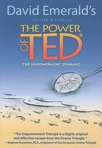 The Power of Ted : The Empowerment Dynamic - David Emerald
