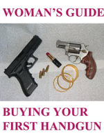 Women's Guide to Buying Your First Handgun (Firearms/Pistols for Life Series) - Ruperto Elpusan