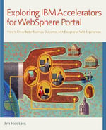 Exploring IBM Accelerators for WebSphere Portal - Jim Hoskins
