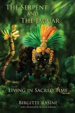 The Serpent and the Jaguar - Birgitte Rasine