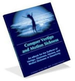 Conquer Vertigo, Dizziness and Motion Sickness : Real Cures, Real Relief - at Last! - Mark Soberman